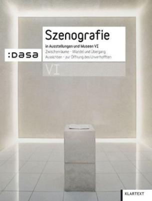Szenografie in Ausstellungen und Museen. Bd.6