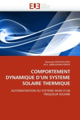COMPORTEMENT DYNAMIQUE D'UN SYSTEME SOLAIRE THERMIQUE