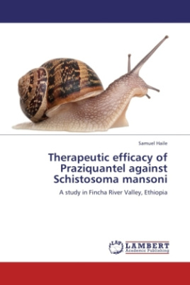 Therapeutic efficacy of Praziquantel against Schistosoma mansoni