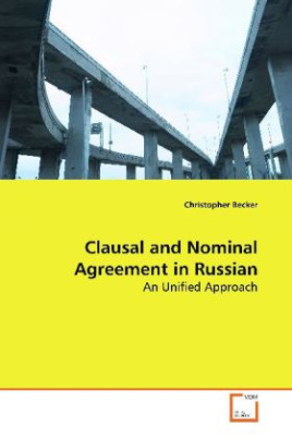 Clausal and Nominal Agreement in Russian