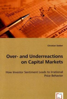 Over- and Underreactions on Capital Markets