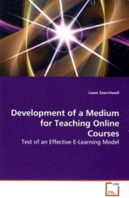 Development of a Medium for Teaching Online Courses