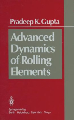 Advanced Dynamics of Rolling Elements