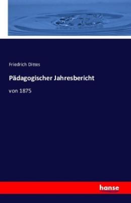 Pädagogischer Jahresbericht