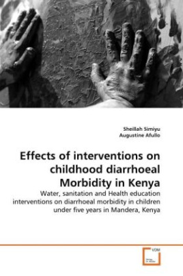 Effects of interventions on childhood diarrhoeal Morbidity in Kenya