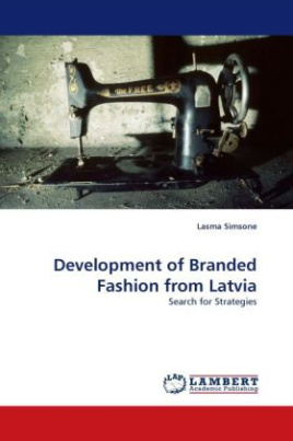 Development of Branded Fashion from Latvia