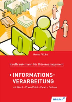 Informationsverarbeitung, Schülerbuch m. CD-ROM