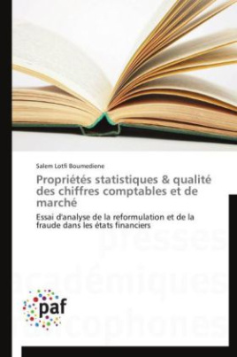 Propriétés statistiques & qualité des chiffres comptables et de marché
