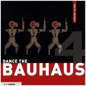 Dance the Bauhaus. Das Bauhaus tanzt, englische Ausgabe