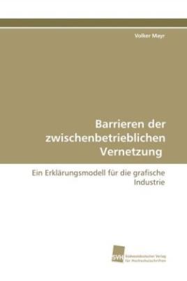 Barrieren der zwischenbetrieblichen Vernetzung