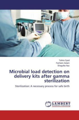 Microbial load detection on delivery kits after gamma sterilization