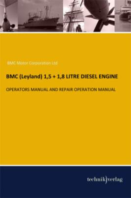 BMC (Leyland) 1,5 + 1,8 LITRE DIESEL ENGINE