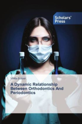 A Dynamic Relationship Between Orthodontics And Periodontics
