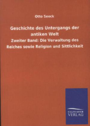 Geschichte des Untergangs der antiken Welt. Bd.2