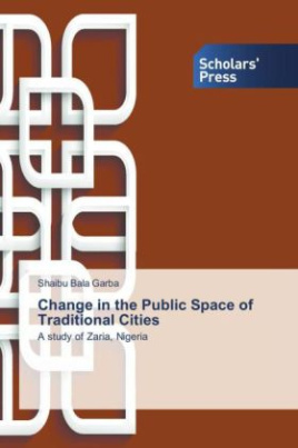 Change in the Public Space of Traditional Cities