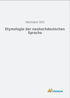 Etymologie der neuhochdeutschen Sprache