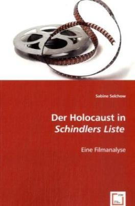 Der Holocaust in 'Schindlers Liste'