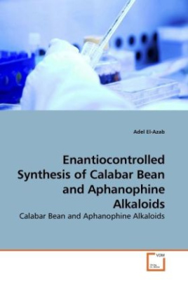 Enantiocontrolled Synthesis of Calabar Bean and Aphanophine Alkaloids