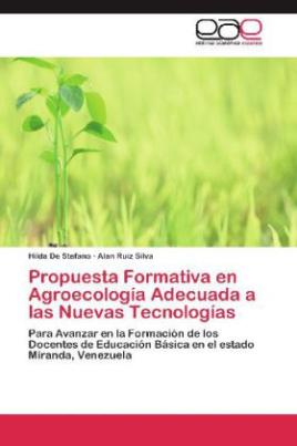 Propuesta Formativa en Agroecología Adecuada a las Nuevas Tecnologías