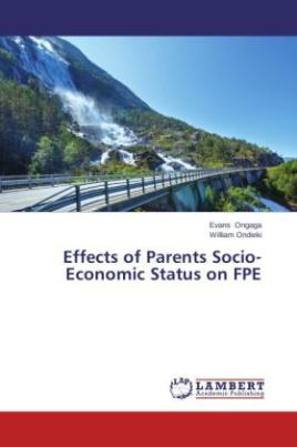 Effects of Parents Socio-Economic Status on FPE