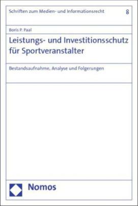 Leistungs- und Investitionsschutz für Sportveranstalter