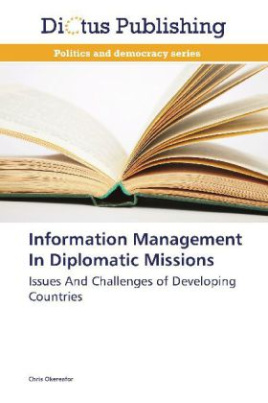 Information Management In Diplomatic Missions