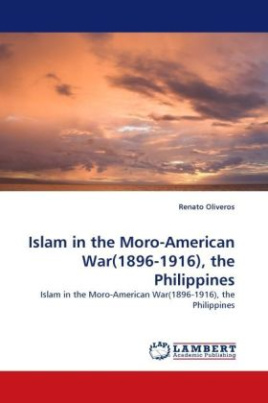 Islam in the Moro-American War(1896-1916), the Philippines