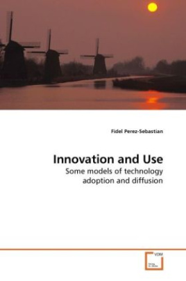 Innovation and Use
