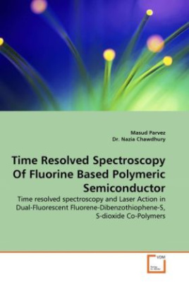 Time Resolved Spectroscopy Of Fluorine Based Polymeric Semiconductor
