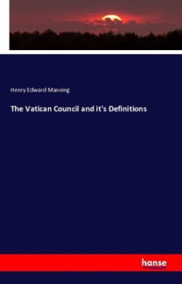 The Vatican Council and it's Definitions