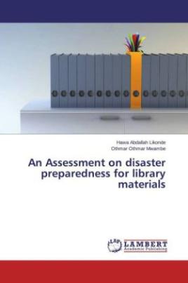 An Assessment on disaster preparedness for library materials