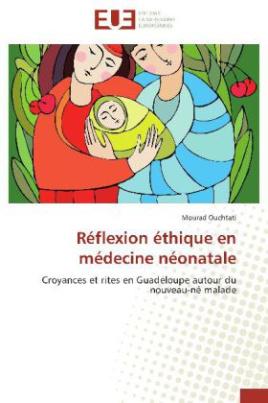 Réflexion éthique en médecine néonatale