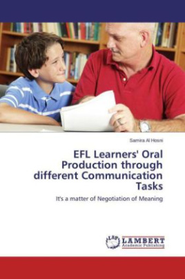 EFL Learners' Oral Production through different Communication Tasks