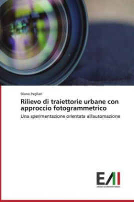 Rilievo di traiettorie urbane con approccio fotogrammetrico