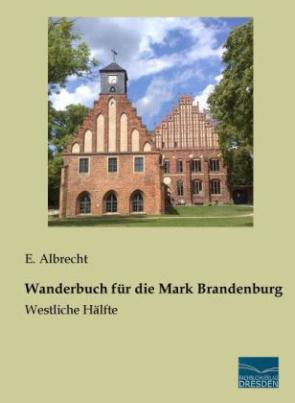 Wanderbuch für die Mark Brandenburg