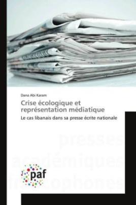Crise écologique et représentation médiatique