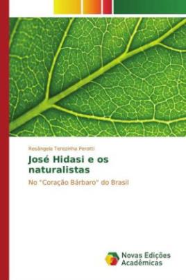 José Hidasi e os naturalistas