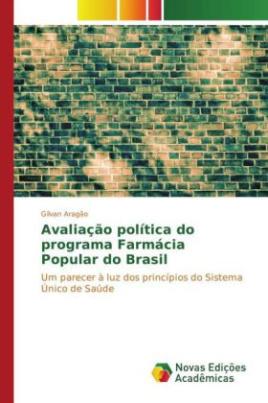 Avaliação política do programa Farmácia Popular do Brasil