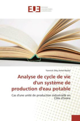 Analyse de cycle de vie d'un système de production d'eau potable