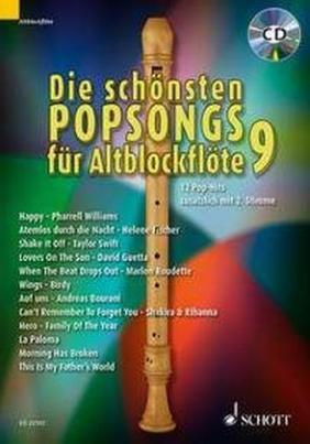 Die schönsten Popsongs für Alt-Blockflöte, m. Audio-CD. Bd.9