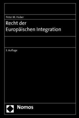 Recht der Europäischen Integration