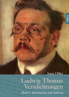 Ludwig Thomas Versdichtungen. Bd.3