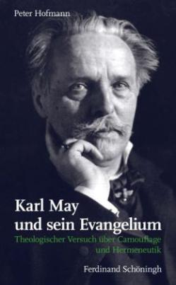 Karl May und sein Evangelium