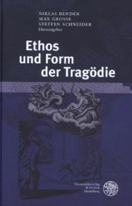 Ethos und Form der Tragödie