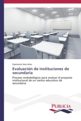 Evaluación de instituciones de secundaria
