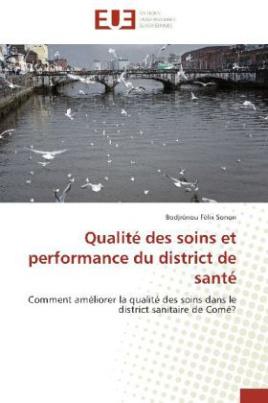 Qualité des soins et performance du district de santé