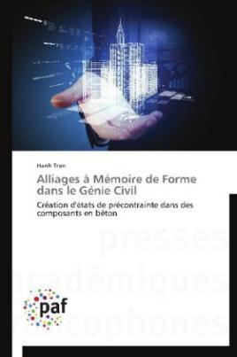 Alliages à Mémoire de Forme dans le Génie Civil
