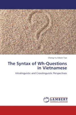 The Syntax of Wh-Questions in Vietnamese