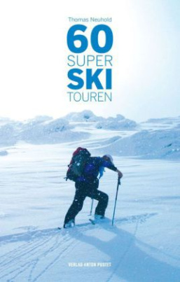60 Super Skitouren