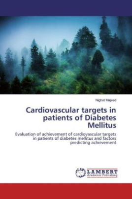 Cardiovascular targets in patients of Diabetes Mellitus